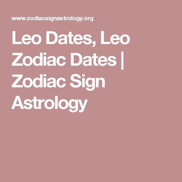 Leo Dates, Leo Zodiac Dates | Zodiac Sign Astrology