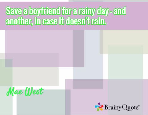 Mae West Quotes. Mae West QuotesBoyfriendRainQuotes ...
