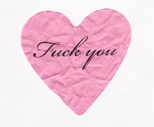 Eff you very much.Thoughts, Laugh, Quotes, Fuck, Pink Heart, Funny, My Heart, Call Life, Feelings