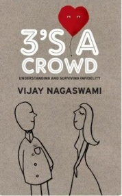 3's A Crowd - Understanding and Surviving Infidelity