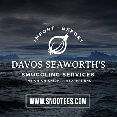 Davos Seaworth's Smuggling Services - Game of Thrones   #GameofThrones #GoTSeason6 #Davos #Davosseaworth #GoT