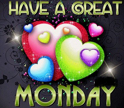 Have A Great Monday Pictures, Photos, and Images for Facebook, Tumblr, Pinterest, and Twitter