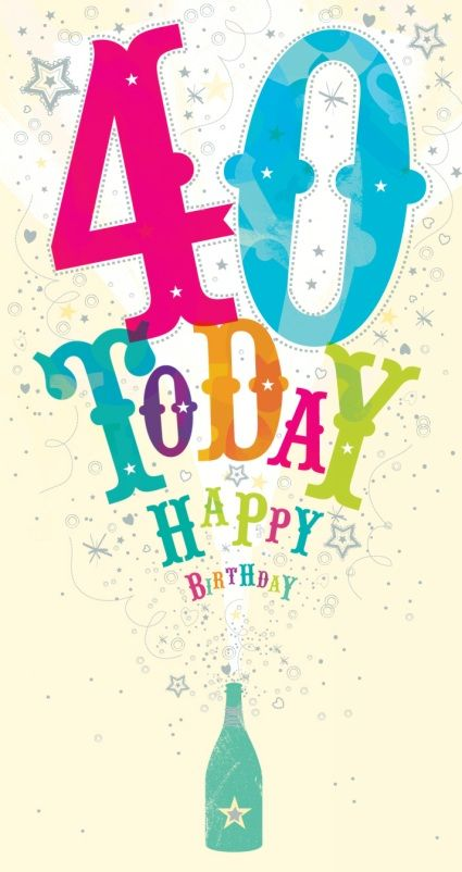 Best 25 Happy 40 birthday ideas – Happy 40th Birthday Card
