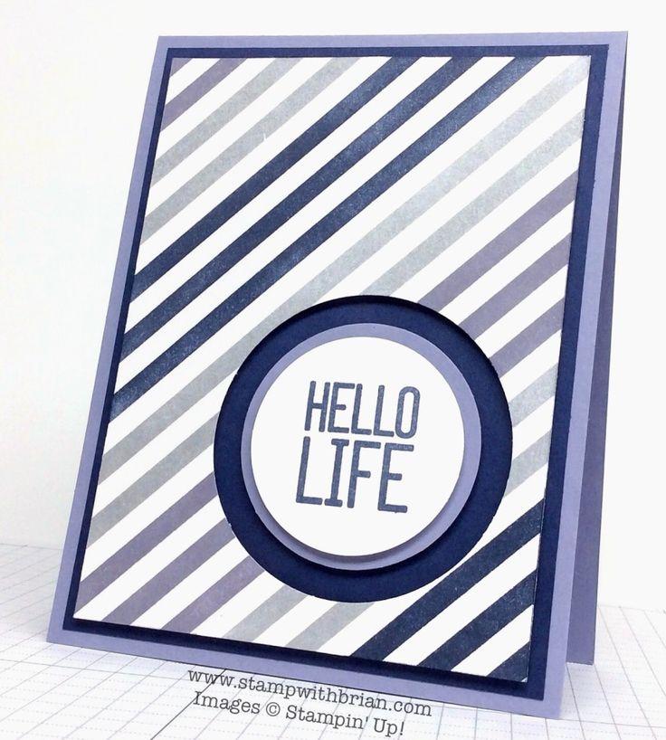 Hello Life, Stampin' Up!, Brian King, PPA234