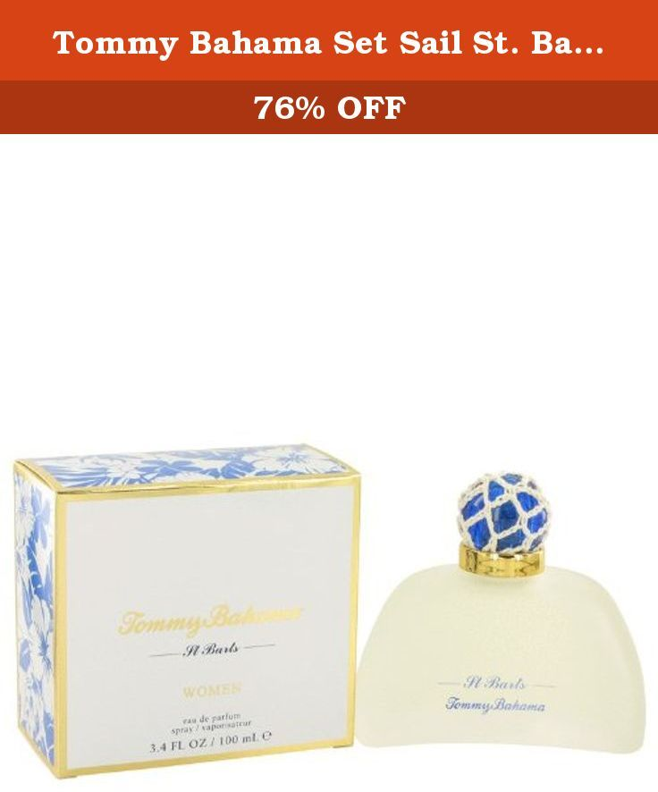 Tommy Bahama Set Sail St. Barts by Tommy Bahama Women's Eau De Parfum Spray 3.4 oz - 100% Authentic. Tommy Bahama Set Sail St. Barts By Tommy Bahama Eau De Parfum Spray 3.4 Oz Women : Launched By The Design Hause Of Tommy Bahama In 2007, This Light Summery Fragrance Has Notes Of Citrus, Lime, Tropical Musk, And A Splash Of Tequila.