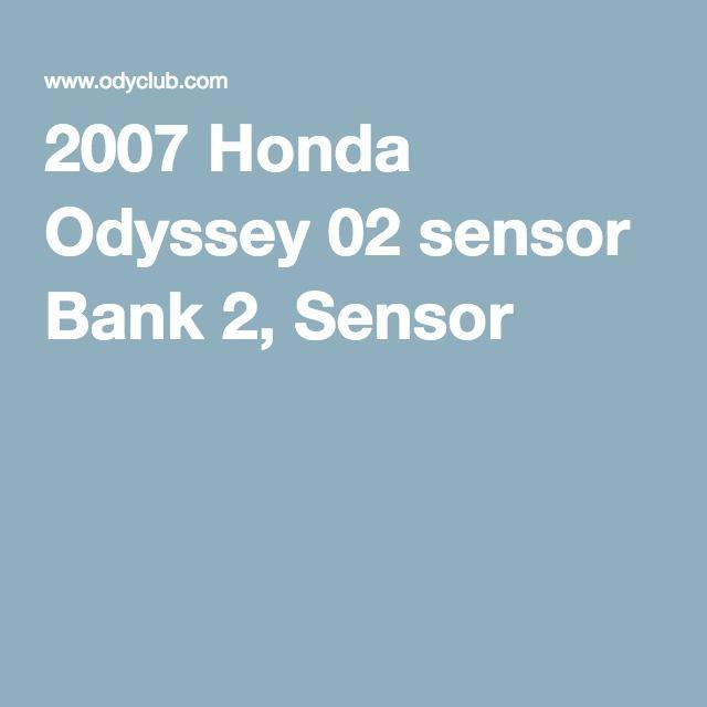 2007 Honda Odyssey 02 sensor Bank 2, Sensor 1