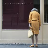 Cortex: Avant-Garde Party Music