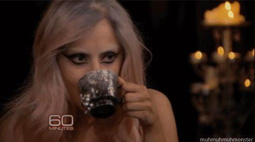Lady Gaga drinking tea gif