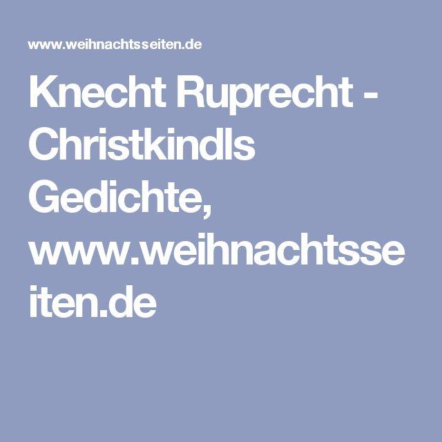 Knecht Ruprecht - Christkindls Gedichte, www.weihnachtsseiten.de