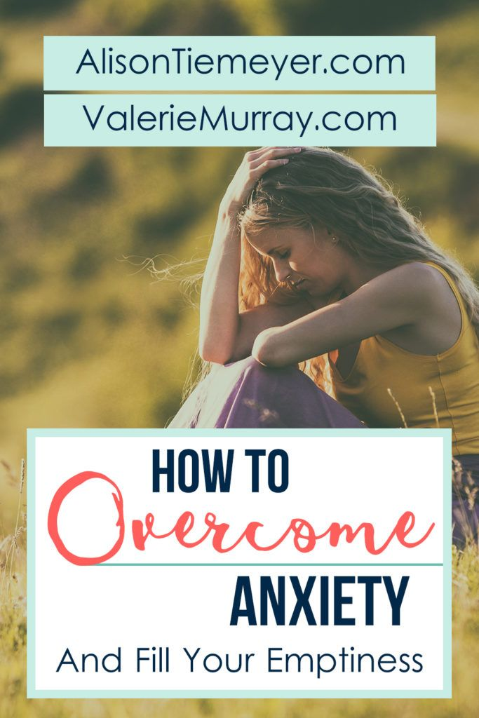 How to Overcome Anxiety | AlisonTiemeyer.com