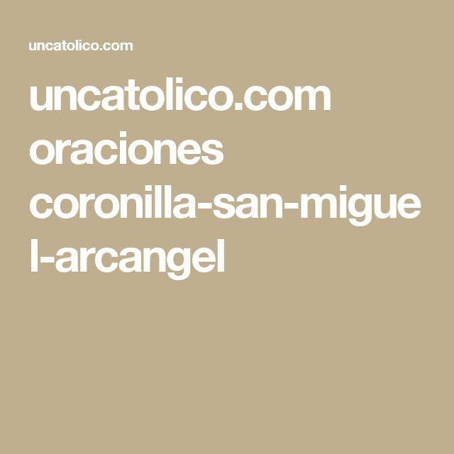 uncatolico.com oraciones coronilla-san-miguel-arcangel