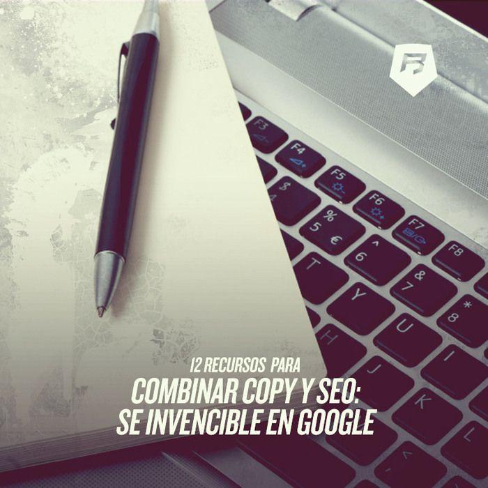 #SEO [Sé invencible en Google] 12 RECURSOS PARA COMBINAR COPY Y SEO >> http://seo-rebeldesonline.com/redaccion-y-seo/ #copy #google