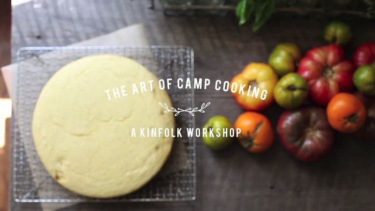 The Art of Camp Cooking. A Kinfolk workshop on Vimeo