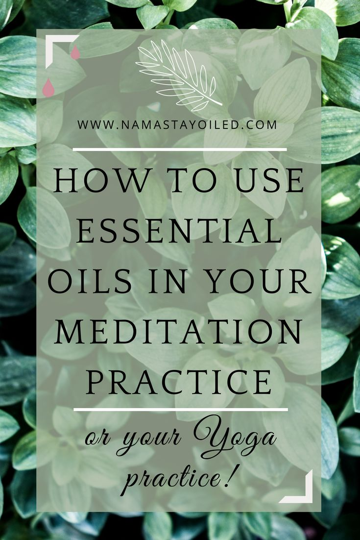 Essential oils for Yoga and Meditation Practice! | Aromatherapy DIY