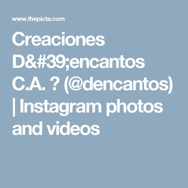 Creaciones D'encantos C.A. 🌺 (@dencantos) | Instagram photos and videos