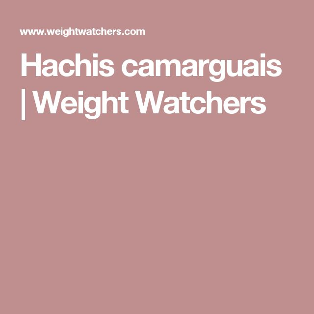 Hachis camarguais | Weight Watchers