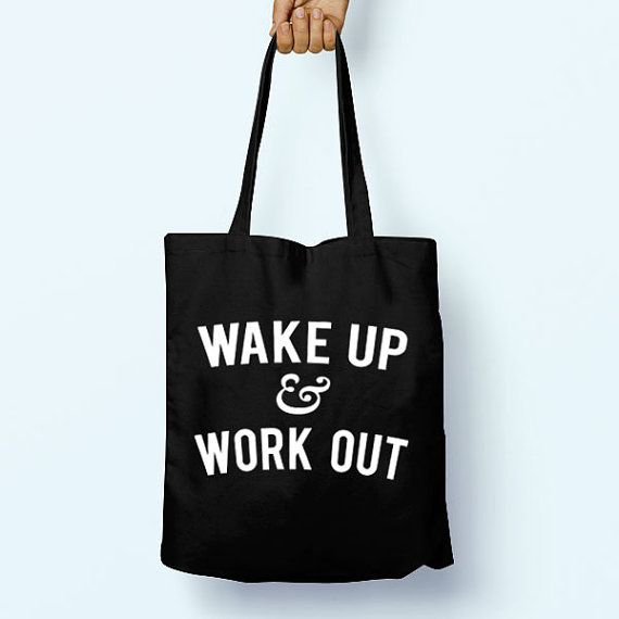 GYM BAG IDEA Wake Up & Work Out Gym Slogan Quote Cotton Shopper by LittleNoctua