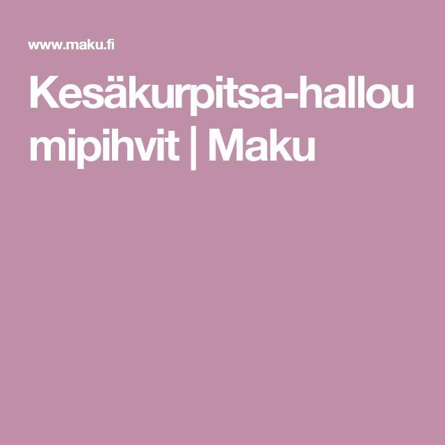Kesäkurpitsa-halloumipihvit | Maku