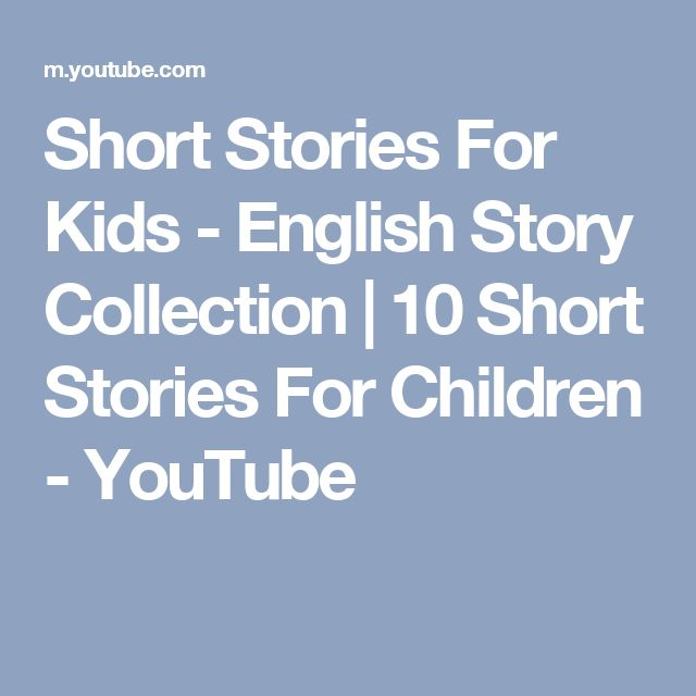 Short Stories For Kids - English Story Collection   10 Short Stories For Children - YouTube