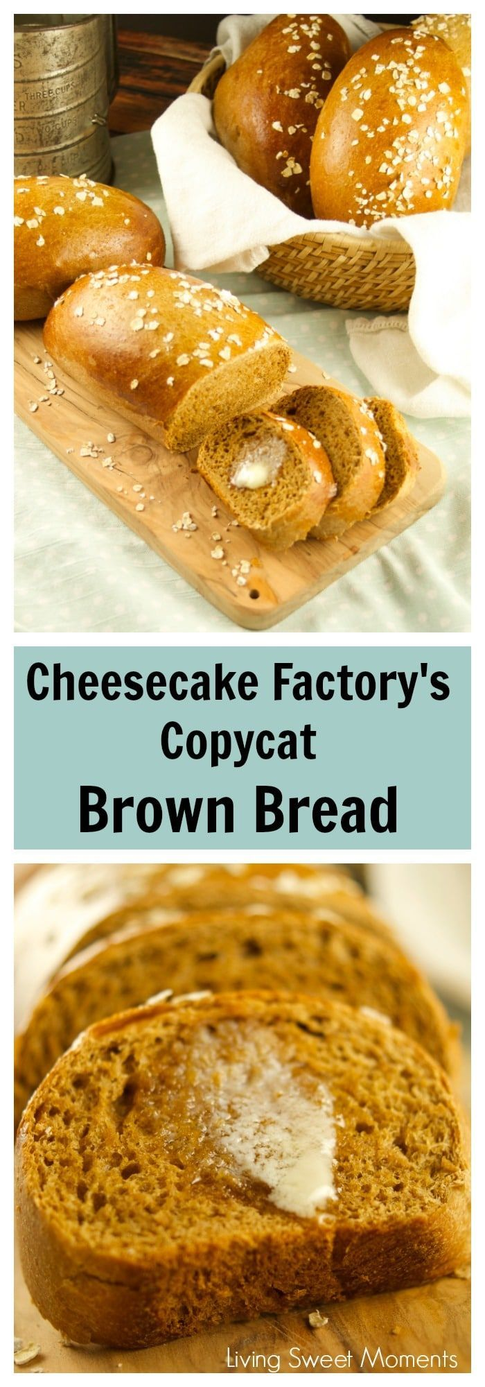Check out how easy it is to make Copycat Cheesecake Factory Brown Bread with honey and oats. Delicious, soft and just like the real thing. More bread recipes at livingsweetmoments.com via @Livingsmoments
