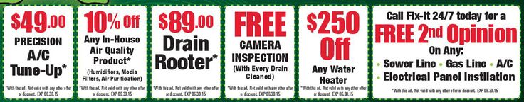 If you ever need:  * A/C tune-up * air quality products like humidifiers * drain rooter * sewer / drain camera inspection * water heater installation * consultation on sewer, gas, A/C or electrical panel installation  use our coupons below. We're giving you these amazing rates this month of June! Call us now at 303-659-3400 for more details!