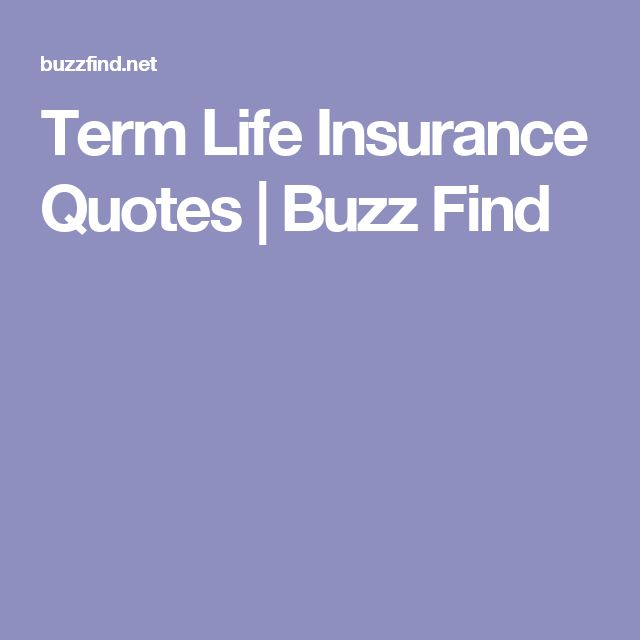 Life Insurance Quote Term Life Insurance Quotes  Buzz Find  Food  Pinterest  Term .