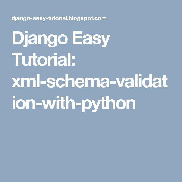 Django Easy Tutorial: xml-schema-validation-with-python