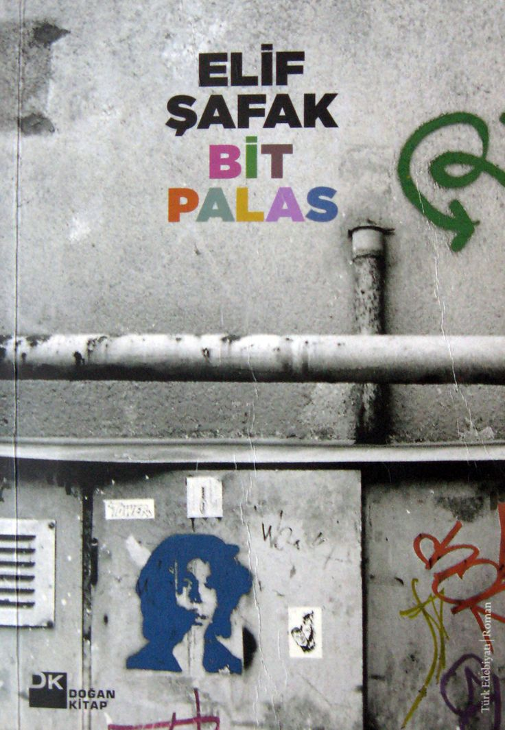 Elif Şafak - Bit Palas