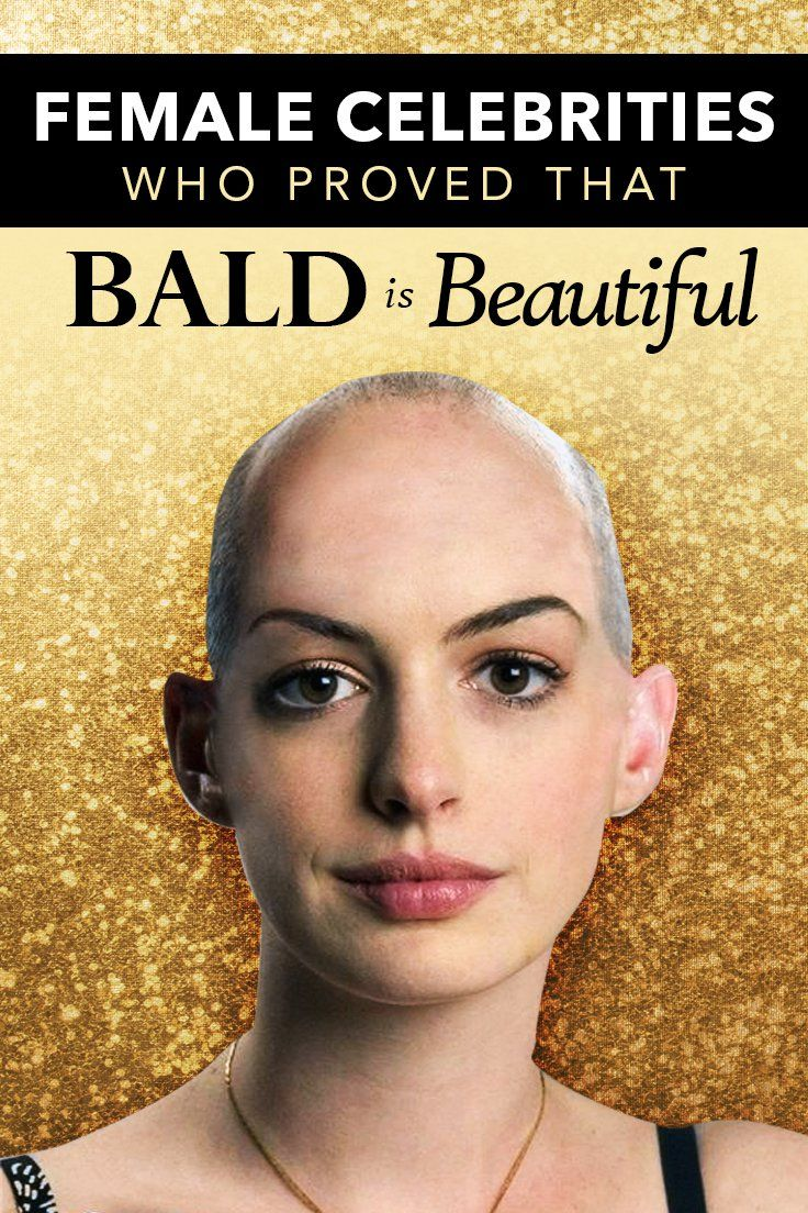 Have A Look At The Female Celebrities Who Had Shaved Heads And Still Managed To Look Beautiful Shaved Head Women Celebrities Female Bald Girl