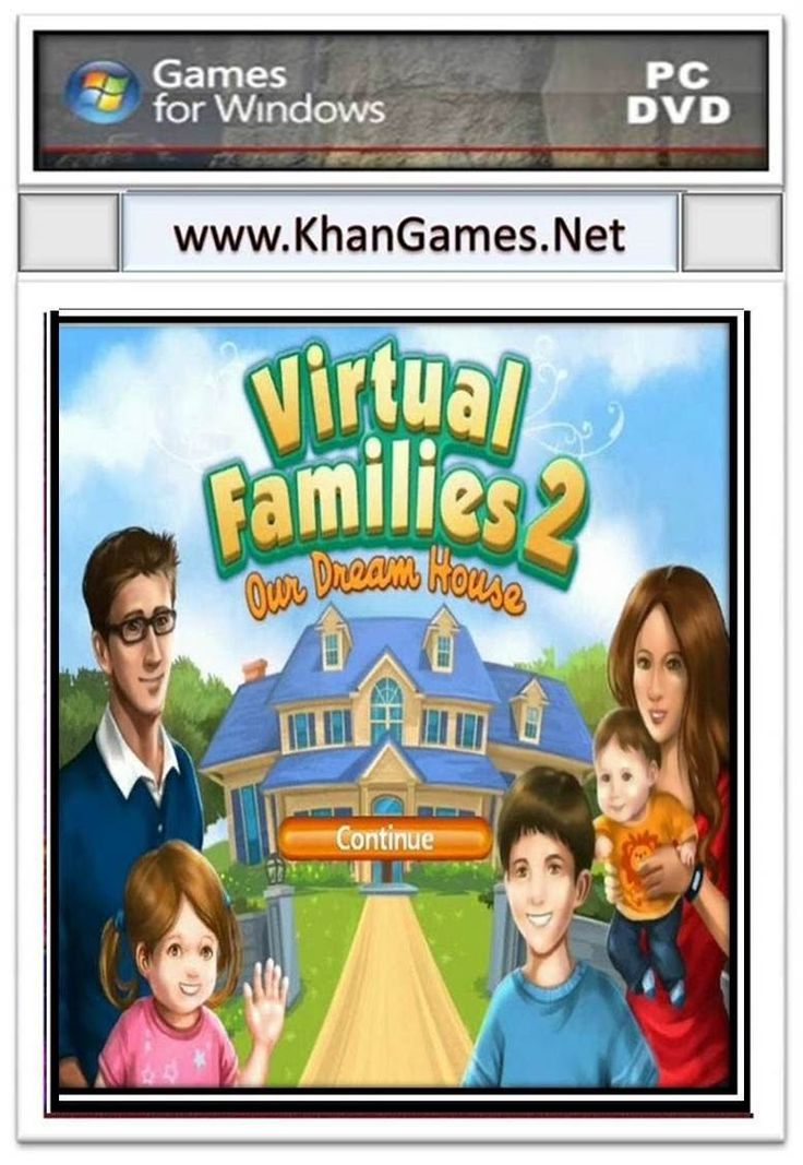Virtual Families 2 Game Size: 81.68MB System Requirements Windows Xp,7,Vista,8 Ram: 256 MB CPU: 800MHz Disk Space: 92MB