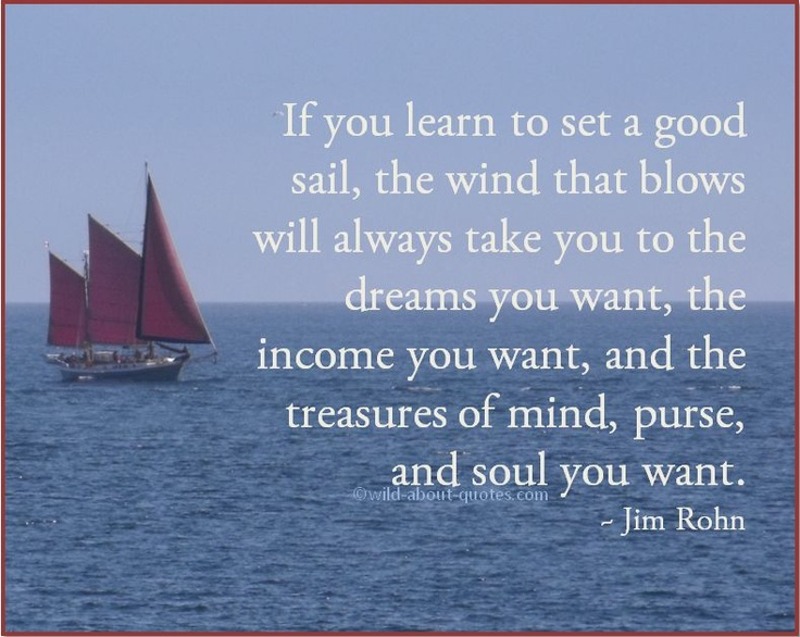 Sailing Quotes Quotesgram: 118 Best Images About Jim Rohn On Pinterest