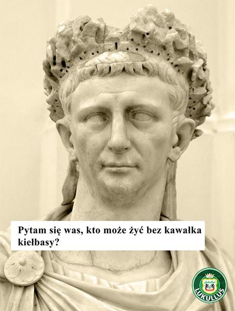 Klaudiusz dołączył do Uczty Lukullusa!