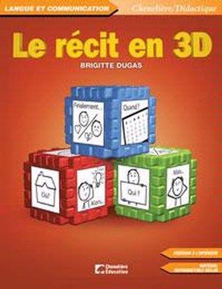 Le récit en 3D