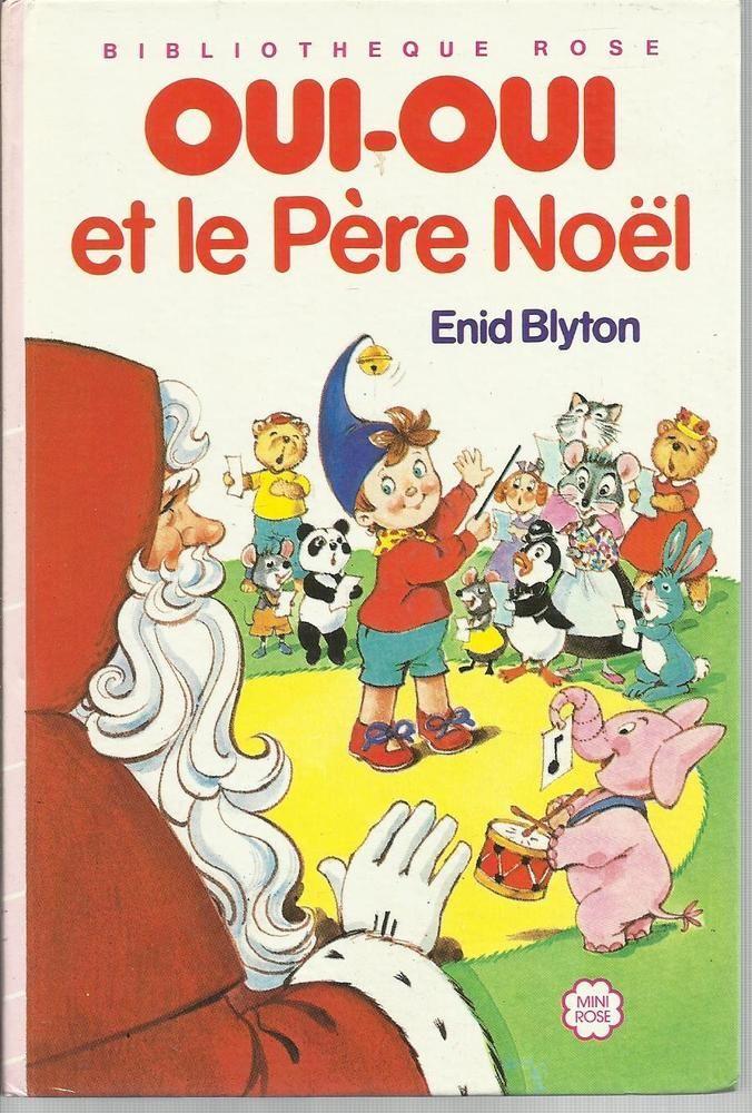 Livre Oui Oui Et Le Pere Noel 1966 Bibliotheque Rose