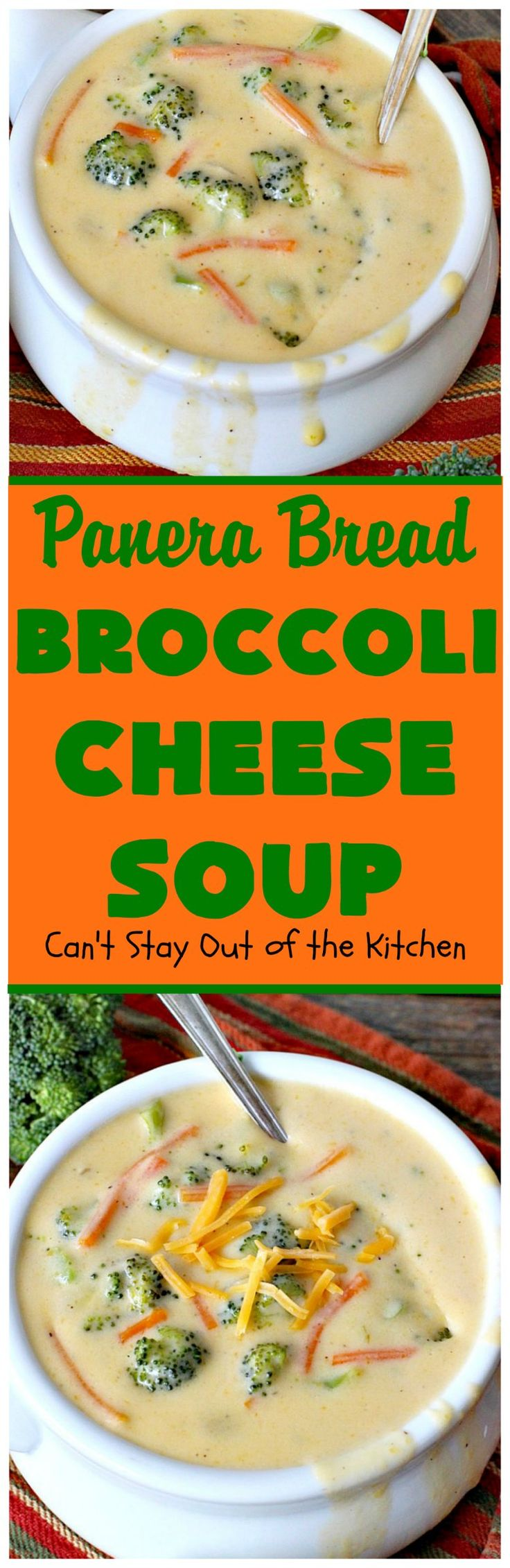 Panera Bread Broccoli Cheese Soup - Can't Stay Out of the Kitchen