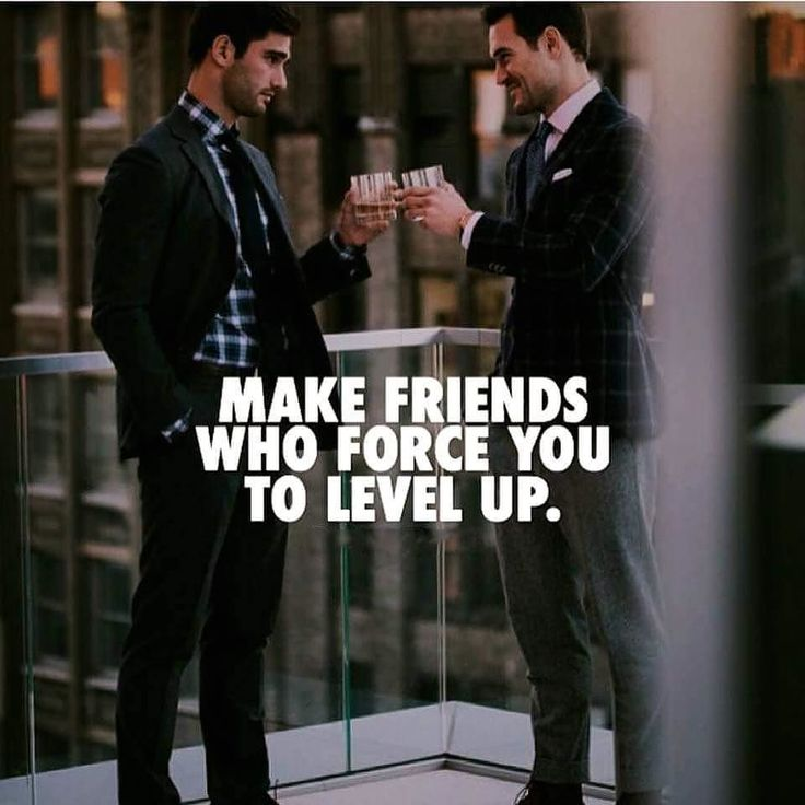 Make friends  who force you to level up  #billionaire #lifestyle #motivationalquotes