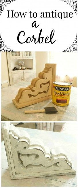 How to age and antique a corbel