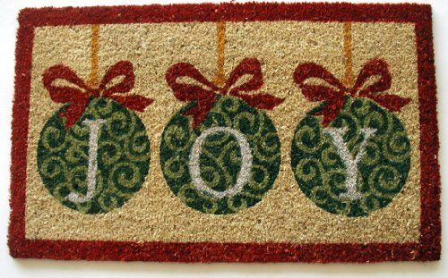 Geo Crafts G617 PVC Backed Coco Door Mat, Joy Ornaments by Geo Crafts, Inc.. $24.99. Pvc backing helps reduce shedding of coir bristles. Three holiday ornaments that spell joy. Rug measures 18-Inch x 30-Inch. To prolong life of design you should use in covered area. Coir mats are exceptionally functional and virtually irreplaceable when it comes to economy, durability and beauty. Founded at the turn of the century in India, our roots go back to Indian Emporium an...