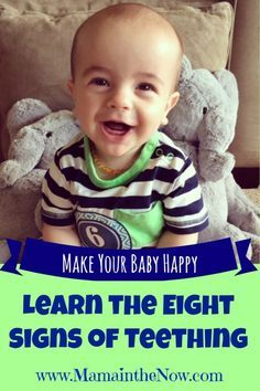 """Make Your Baby Happy - Learn the Eight Signs of Teething.  Answer the question - """"Is my baby teething, or getting sick?""""  Low grade fever, drooling and cranky babies - we all know the signs of a teething baby - or do we?!"""