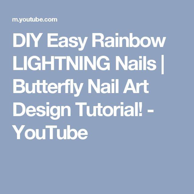 DIY Easy Rainbow LIGHTNING Nails | Butterfly Nail Art Design Tutorial! - YouTube