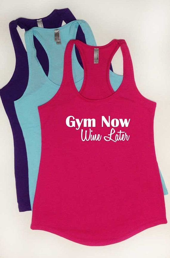 Gym Now Wine Later Tank Top. Racerback, Terry, Super Soft Workout Tank. Gym, Beast Mode, Fitness Apparel. Strong Girl. Drinking Shirt. on Etsy, $21.00