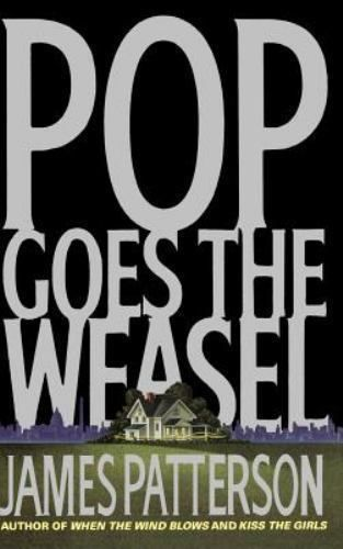 Alex Cross: Pop Goes the Weasel No. 5 by James Patterson (1999, Hardcover)