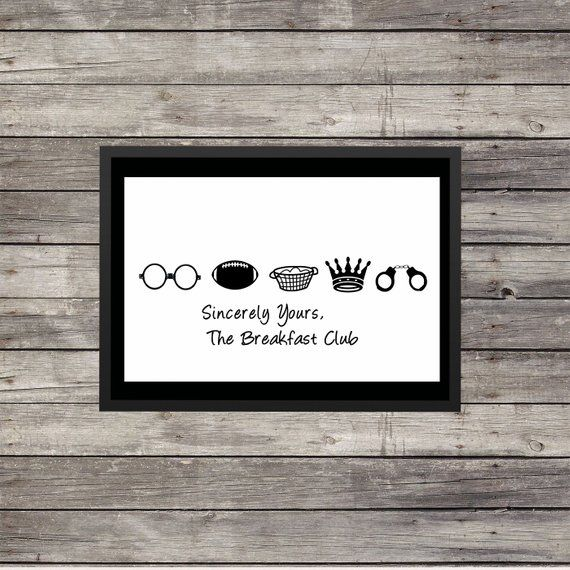 Sincerely Yours the Breakfast Club |  Minimalist Poster | Typography | Inspirational