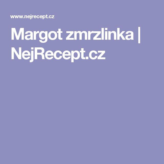Margot zmrzlinka | NejRecept.cz