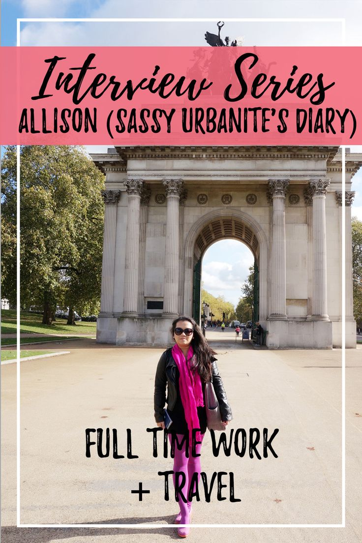 In this post of travelers who work full time and mostly non-remote jobs, we have Allison, a travel blogger! Let's see what they have to say about juggling a full time job AND traveling on top. Thought you could not work full time and see the world? THINK AGAIN!    What is your name and where are you from?  Hi, my name is Allison and I'm from Malaysia. Originally from the small beach town of Kuantan located on the east coast of West Malaysia, I left home at 18 and apart from a previous 2 y...