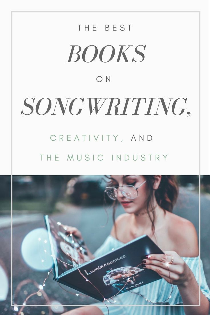 The Best Songwriting Books To Level Up Your Craft Songfancy Songwriting Writing Lyrics Music Writing