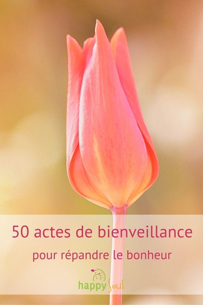 50 actes de bienveillance pour répandre le bonheur