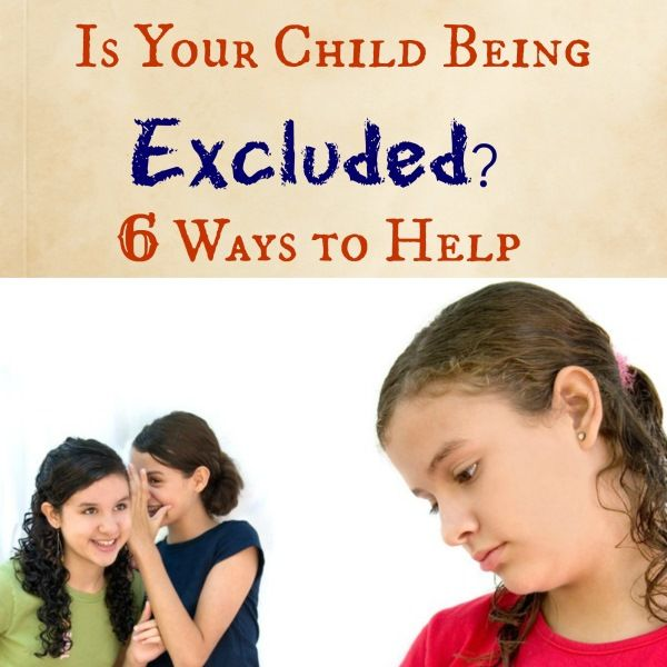 Is your child being excluded from activities, parties and cliques? Here are six ways to cope!
