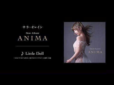 サラ・オレイン 「Little Doll」 (NHKドラマ10『お母さん、娘をやめていいですか?』主題歌)