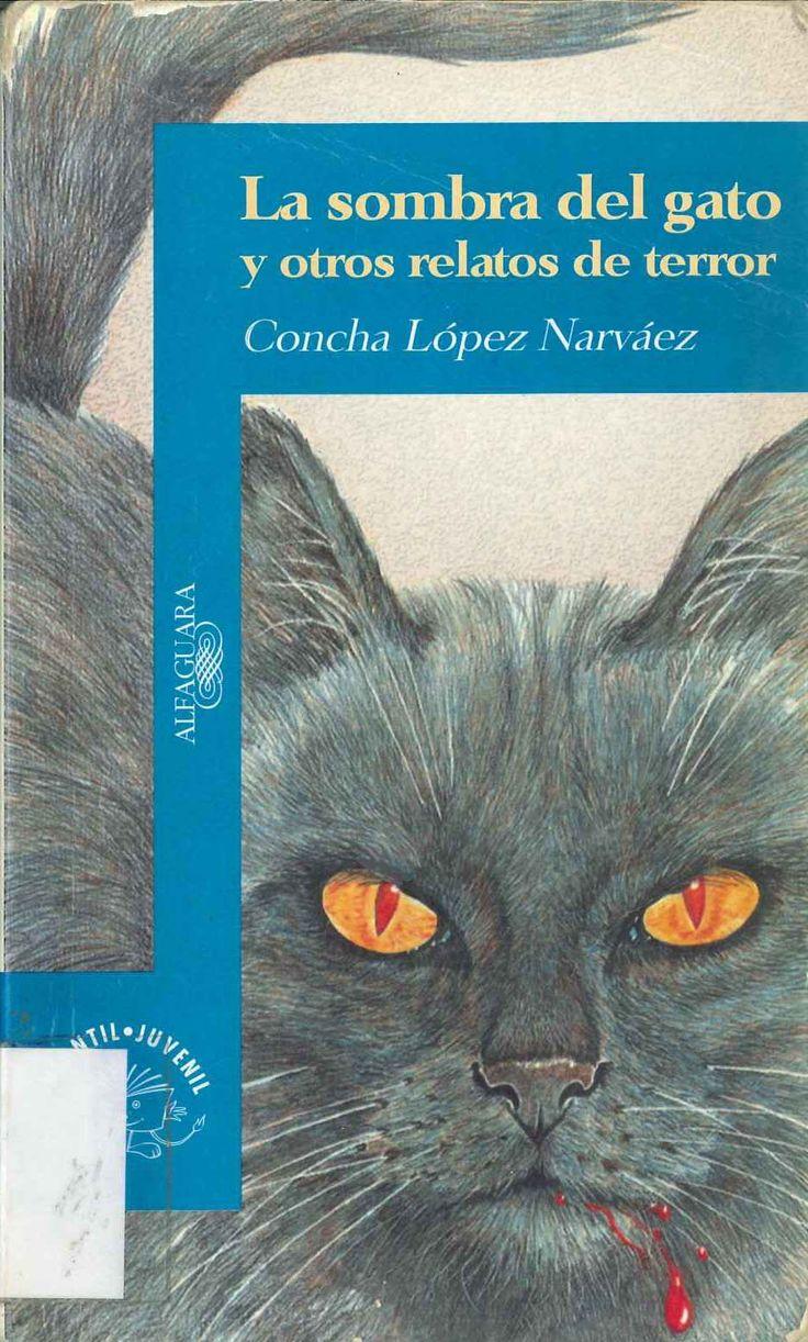 La sombra del gato y otros relatos de terror de Concha López Narváez. Publicado por Alfaguara, 1995.